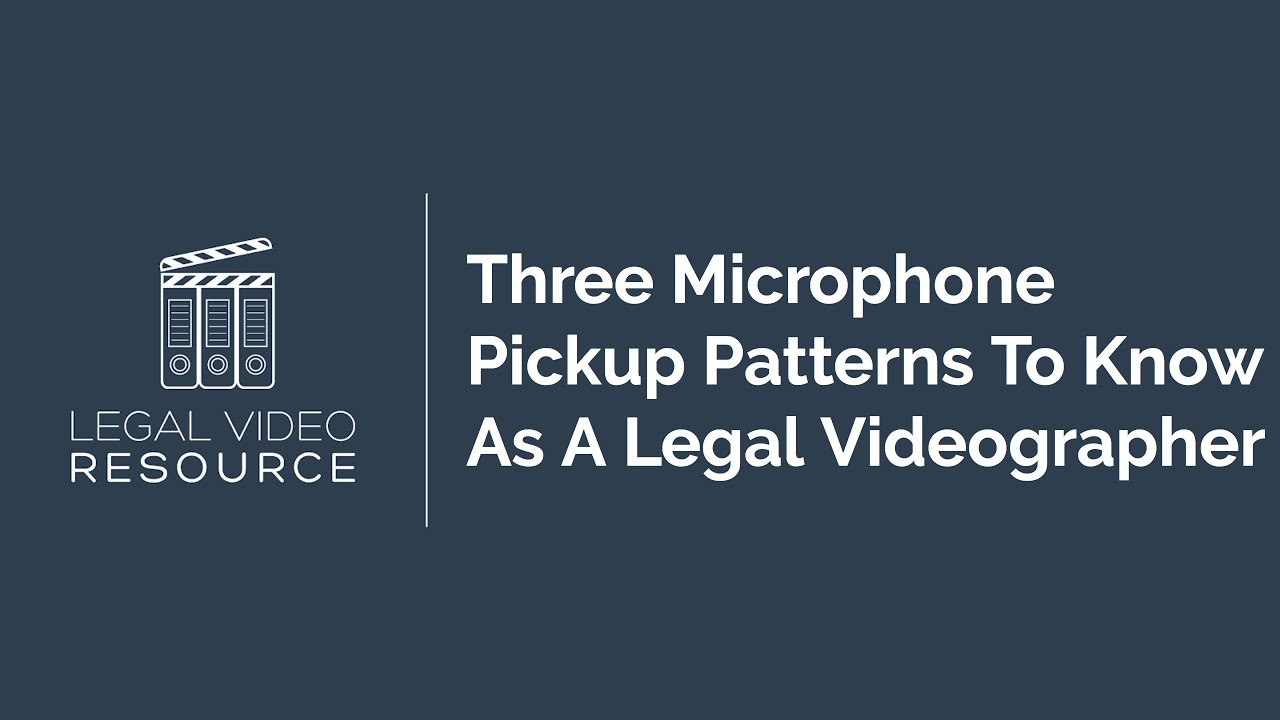 3-Microphone-Pickup-Patterns-To-Know-As-A-Legal-Videographer_8d05cb0d
