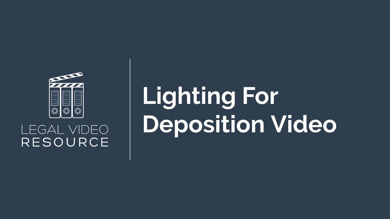 Lighting-For-Deposition-Video