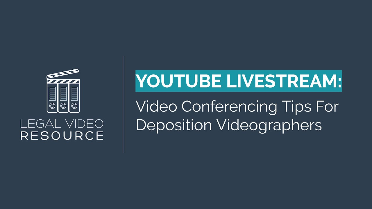 Livestream-Video-Conferencing-Tips-For-Deposition-Videographers-Zoom-Teams-Webex-and-more_248e057d
