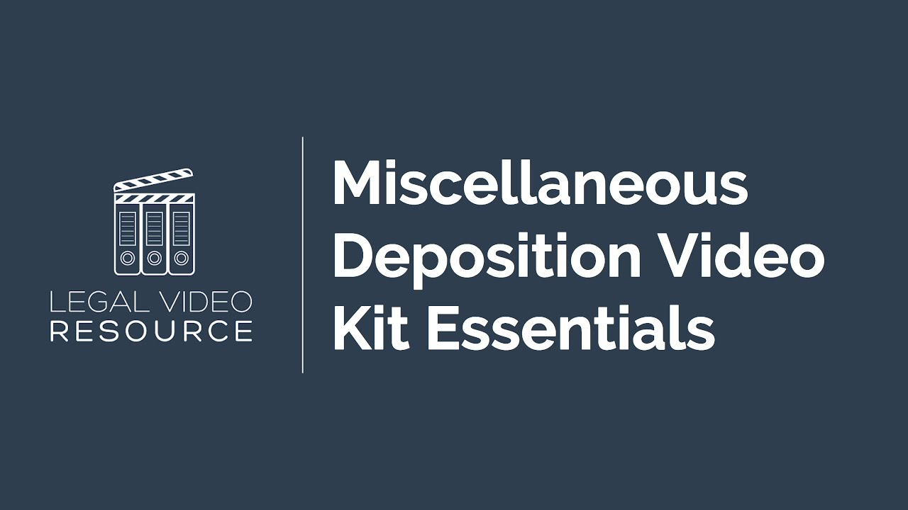 Non-Video-Essentials-to-Keep-in-Your-Deposition-Kit_9e0c3427